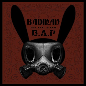 Released: 2013.08.06 Members: Yongguk, Himchan, Zelo, JongUp, Daehyun, Youngjae